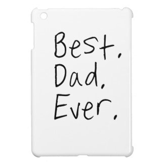 Best dad ever. Father's day gift iPad Mini Cover