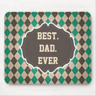 Best Dad Ever Father's Day Greeting Mouse Pad