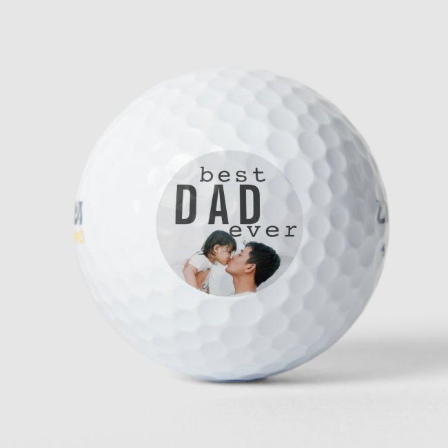 Best Dad Ever Father's Day Photo Golf Balls