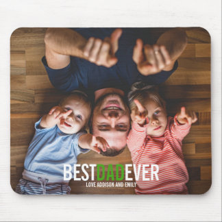 Best Dad Ever Father's Day Photo Mousepad