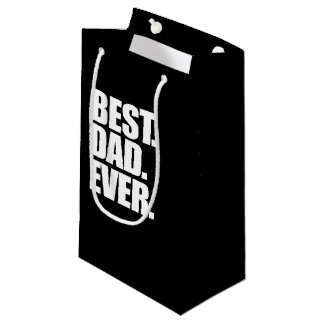 Best Dad Ever for father's day Small Gift Bag
