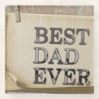 Best Dad Ever Glass Coaster