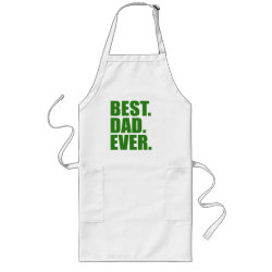 Long Apron with Best. Dad. Ever. (green) design