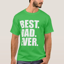 Men's Basic Dark T-Shirt with Best. Dad. Ever. (green) design