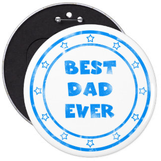 Best Dad Ever Grunge Stamp Button