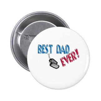 Best Dad Ever. Happy Father's Day Button