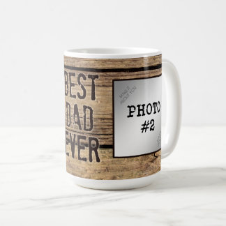Best Dad Ever in Rustic Wood-Framed Photos Coffee Mug
