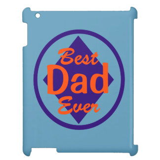Best Dad Ever Case For The iPad