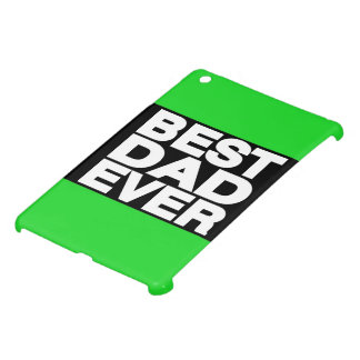 Best Dad Ever Lg Green iPad Mini Case