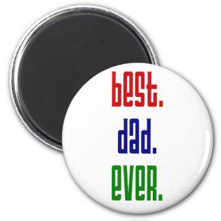best.dad.ever magnet