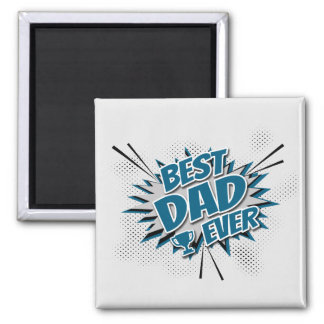Best Dad Ever Magnet