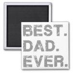 BEST_DAD_EVER MAGNET