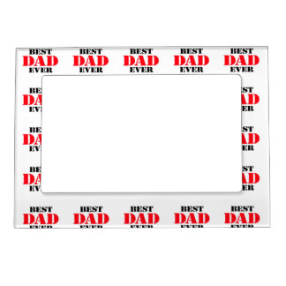 Best Dad Ever Magnetic Photo Frame