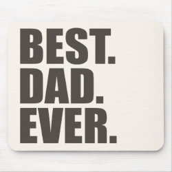 Mousepad with Best. Dad. Ever. design