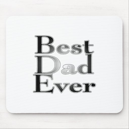 Best Dad Ever Mousepads