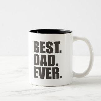 Best. Dad. Ever. Coffee Mug