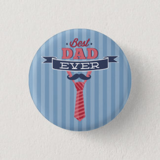 Best Dad Ever Mustache and Tie Blue Stripes Pinback Button