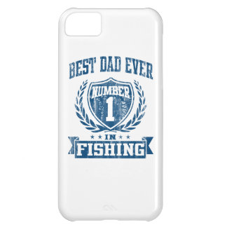 Best Dad Ever Number One In Fishing iPhone 5C Cases