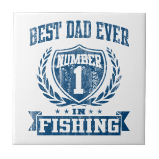 Best Dad Ever Number One In Fishing Ceramic Tile