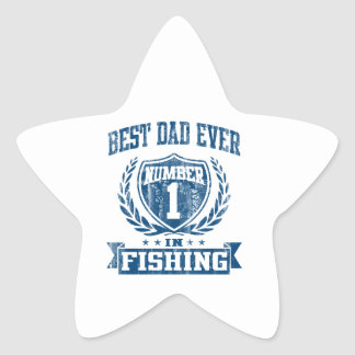 Best Dad Ever Number One In Fishing Star Sticker