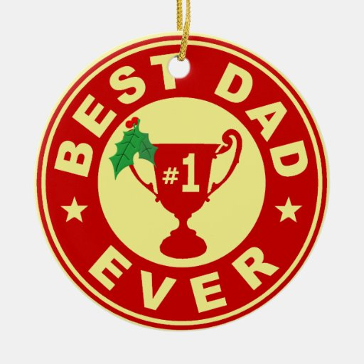 Best Dad Ever Ornaments