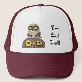 Best Dad Ever!!! Owl Hat