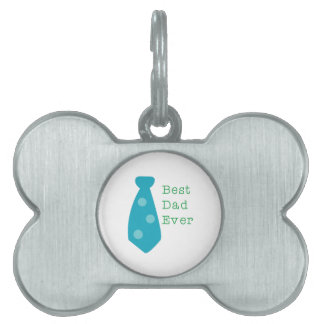 Best Dad Ever Pet Name Tags