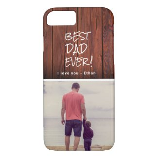 Best Dad Ever Photo Father's Day iPhone 8/7 Case