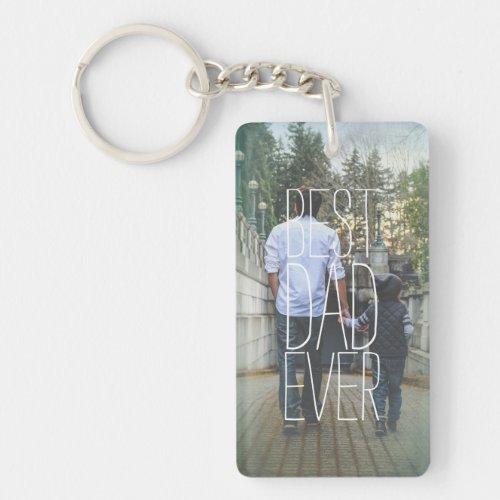 Best Dad Ever Photo Modern Keychain