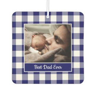 Best Dad Ever Photo Navy Blue White Check Border Air Freshener