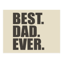Postcard with Best. Dad. Ever. design