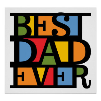 BEST DAD EVER poster