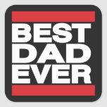Best Dad Ever Red Square Sticker