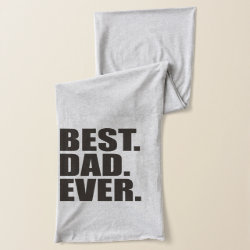 Jersey Scarf with Best. Dad. Ever. design
