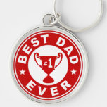 Best Dad Ever Silver-Colored Round Keychain