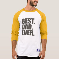 Men's Champion Raglan 3/4 Sleeve Shirt with Best. Dad. Ever. design