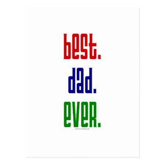 Best. Dad. Ever. t-shirts and gifts. Postcard