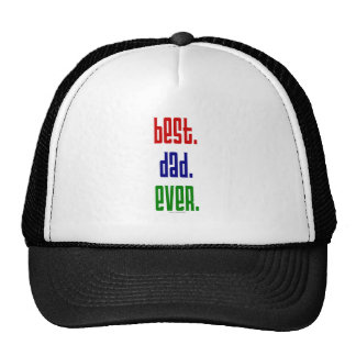 Best. Dad. Ever. t-shirts and gifts. Trucker Hat