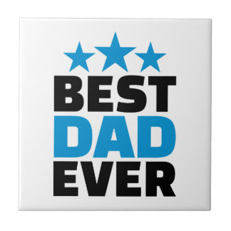 Best Dad ever Tile