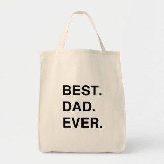 Best. Dad. Ever. Tote Bag