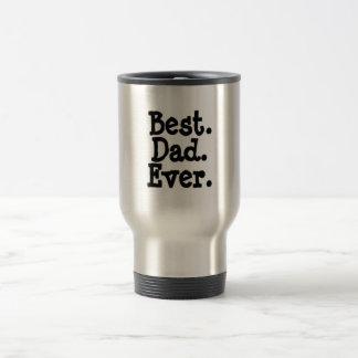 Best Dad Ever Travel Mug