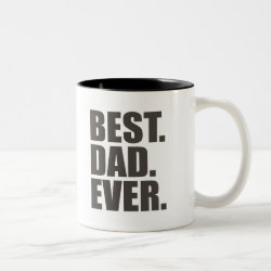 Two-Tone Mug with Best. Dad. Ever. design