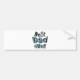 Best Dad Ever Typography Car Bumper Sticker