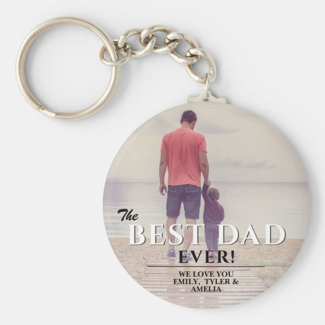 Best Dad Ever Typography Father`s Day Photo Keychain