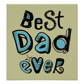 Best Dad Ever Typography Poster