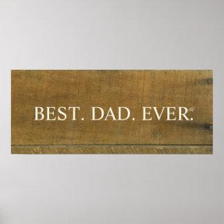 Best Dad Ever Vintage Inspired Old Wooden Sign Poster