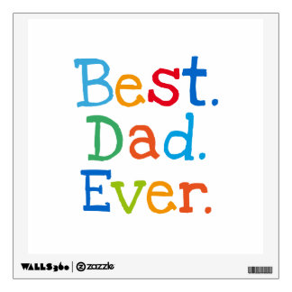 Best dad ever wall decal