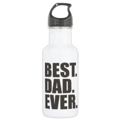 Water Bottle (24 oz) with Best. Dad. Ever. design
