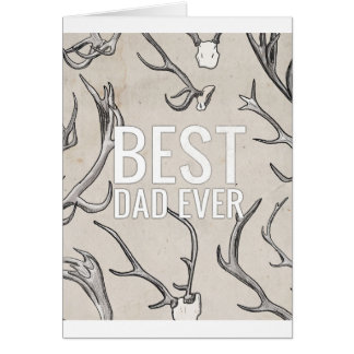 Best Dad Ever with antlers Card