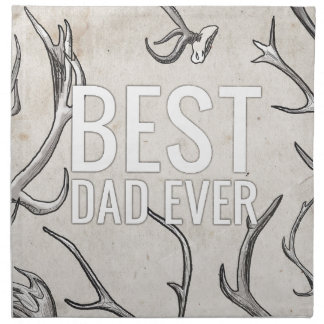 Best Dad Ever with antlers Printed Napkins